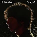 CD/三浦大知/Be Myself (通常盤)