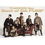 CD/DA PUMP/THANX!!!!!!! Neo Best of DA PUMP (2CD+DVD) (�������������)