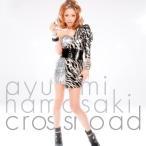 CD/浜崎あゆみ/crossroad (DVD付) (ジャケットA)