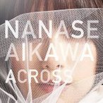 CD/相川七瀬/ACROSS