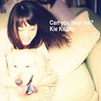 CD/北乃きい/Can you hear me? (ジャケットC)