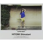 CD/HITOMI Shimatani/15TH Anniversary SUPER BEST (3CD+DVD) (通常MUSIC VIDEO盤)