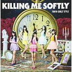 CD/東京女子流/Killing Me Softly (初回生産限定盤/Type-C)