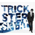 CD/SKY-HI/TRICKSTER (CD+DVD)