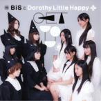 CD/BiSとDorothy Little Happy/GET YOU (BiS盤)