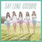 CD/東京女子流/Say long goodbye/ヒマワリと星屑 -English Version- (CD+DVD) (Type-A)