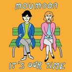 CD/moumoon/It's Our Time