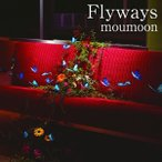CD/moumoon/Flyways (CD+DVD)
