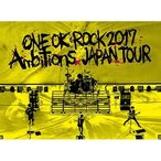 "BD/ONE OK ROCK/LIVE Blu-ray 『ONE OK ROCK 2017 ""Ambitions"" JAPAN TOUR』(Blu-ray)"