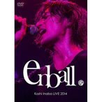 DVD/稲葉浩志/Koshi Inaba LIVE 2014 〜en-ball〜