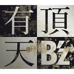 CD/B'z/有頂天 (CD+DVD) (初回限定盤)