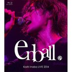 BD/稲葉浩志/Koshi Inaba LIVE 2014 〜en-ball〜(Blu-ray)