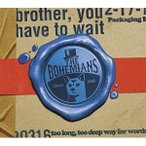 CD/THE BOHEMIANS/brother, you have to wait