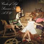 CD/AZU/Circles of Life/Summer Time!!!