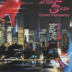 CD/角松敏生/AFTER 5 CLASH