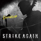 ☆CD/STRIKE AGAIN/Liberation