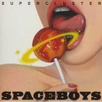 ★CD/SPACE BOYS/Supercluster