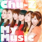 CD/Chu-Z/Chu-Z My Music (Type-B)