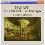 CD/イタリア合奏団/ヘンデル:合奏協奏曲集 作品6 (ライナーノーツ) (廉価盤)