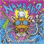 CD/NAMBA69/21st CENTURY DREAMS