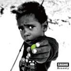 CD/SHANK/Honesty