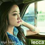 CD/lecca/High Street (CD+DVD(スマプラ対応))