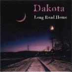 Yahoo!サプライズweb【大特価セール】 CD/ダコタ/LONG ROAD HOME (ライナーノーツ) (輸入盤国内仕様)