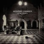 CD/ブラックナイツ/MEDIEVAL CHAMBER(Produced by John Frusciante) (Blu-specCD2) (超ロングインタビュー付)