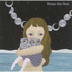 CD/Brian the Sun/Brian the Sun