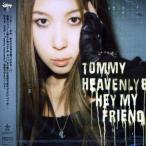 CD/Tommy heavenly6/Hey my friend