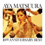 CD/松浦亜弥/松浦亜弥 10TH ANNIVERSARY BEST (CD+DVD)