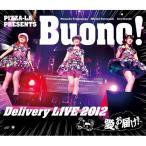 BD/Buono!/PIZZA-LA PRESENTS Buono! Delivery LIVE 2012 〜愛をお届け!〜(Blu-ray)