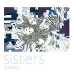 CD/SCANDAL/Sisters