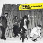 CD/Brian the Sun/Lonely Go! (通常盤)