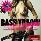 CD/オムニバス/BASS YA LOW FINAL EDUCATION
