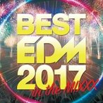 CD/オムニバス/BEST EDM 2017 in the MIX