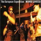 CD/MONDO GROSSO/The European Expedition (廉価盤(CD+DVD))