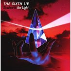 ★CD/THE SIXTH LIE/Shadow is the Light (通常盤)