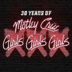▼CD/モトリー・クルー/XXX: 30 Years of Girls, Girls, Girls (CD+DVD) (初回生産限定盤)