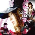 CD/GARNET CROW/Doing all right (Type A「Doing all right」Side盤)