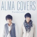 CD/アルマカミニイト/ALMA COVERS