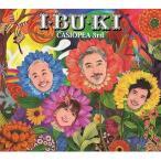 CD/カシオペアサード/I・BU・KI (Blu-specCD2+DVD)