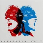 CD/FAKE?/SWITCHING ON X:Limited Edition (Limited Edition盤)