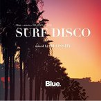 CD/DJ OSSHY/Blue. meets ISLAND CAFE SURF DISCO mixed by DJ OSSHY