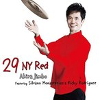 CD/神保彰/29 NY Red Featuring Silvano Monasterios & Ricky Rodriguez (ライナーノーツ)