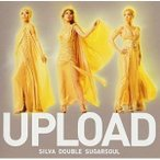 CD/SILVA DOUBLE SUGARSOUL/UPLOAD (通常盤)
