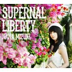 CD/水樹奈々/SUPERNAL LIBERTY (通常盤)