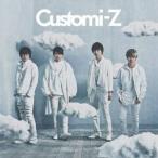 CD/カスタマイZ/Customi-Z (通常盤)