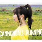 ★CD/水樹奈々/CANNONBALL RUNNING (通常盤)画像