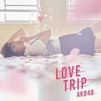 CD/AKB48/LOVE TRIP/しあわせを分けなさい (CD+DVD) (通常盤/Type A)